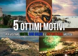 5 Ottimi Motivi per visitare Vasto, San Salvo e l'Entroterra Vastese