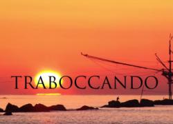 [Video] Traboccando – Viaggio nel mondo dei trabocchi della Costa Teatina